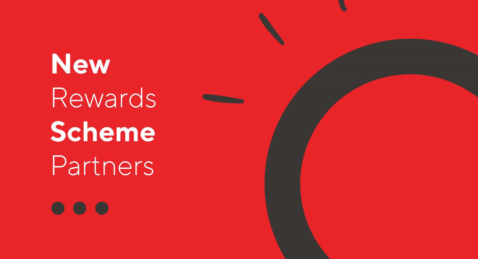 New rewards scheme partners on board